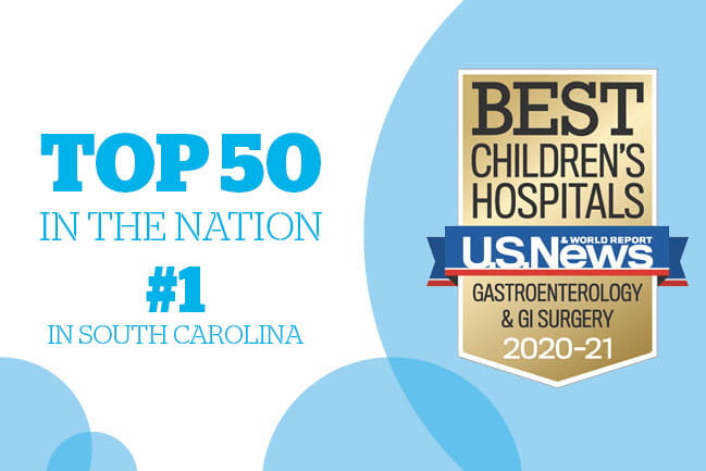 Top 50 in the Nation #1 in South Carolina. Best Children's Hospitals U.S. News & World Report Gastroenterology and GI Surgery 2020-2021